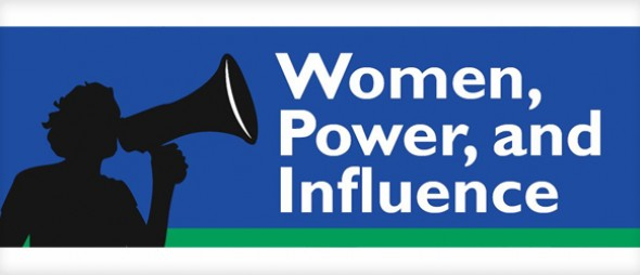 Women, Power, Influence banner